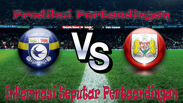 Perkiraan Cardiff City vs Bristol City